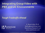 Slideshow: Integrating Group Video with PBX and UC