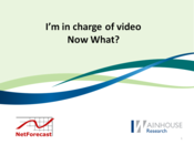Slideshow: What Should You Ask Your Users About Video?